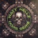 Watt Hellz Records HS01